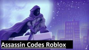 Assassin Codes Roblox