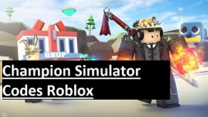 Champion Simulator Codes Roblox