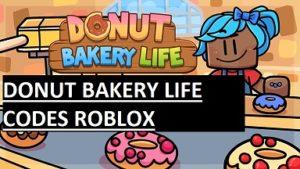 Donut Bakery Life Codes Roblox