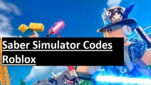 Saber Simulator Codes Roblox