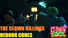 The Clown Killings Reborn Codes Roblox